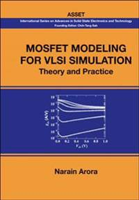 Mosfet Modeling for VLSI Simulation