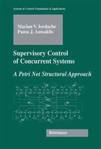 Supervisory Control of Concurrent Systems