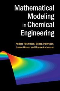 Mathematical Modeling in Chemical Engineering