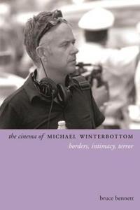 The Cinema of Michael Winterbottom
