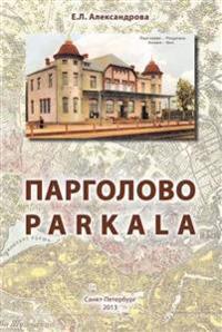 Pargolovo - Parkala