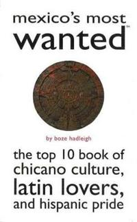 Mexico'S Most Wanted (TM)