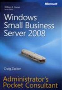 Windows Small Business Server 2008: Administrator's Pocket Consultant