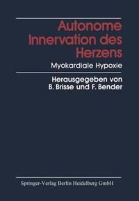 Autonome Innervation Des Herzens Myokardiale Hypoxie