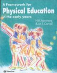 A Framework for Physical Education in the Early Years