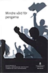 Mindre våld för pengarna : delbetänkande . SOU 2012:23