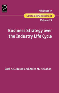 Business Strategy Over The Industry Life Cycle