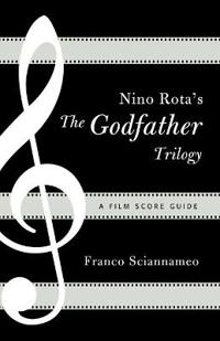 Nino Rota's the Godfather Trilogy