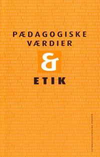 Pædagogiske værdier & etik