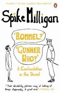 Rommel? gunner who? - a confrontation in the desert