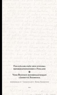 Fem källor från den svenska reformationstiden i Finland