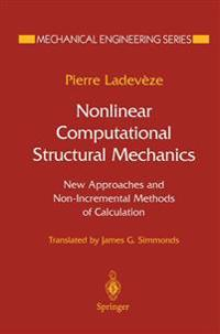 Nonlinear Computational Structural Methods