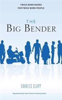 The Big Bender: The Big Bender