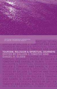 Tourism Religion And Spiritual Journeys