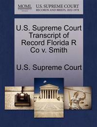 U.S. Supreme Court Transcript of Record Florida R Co V. Smith