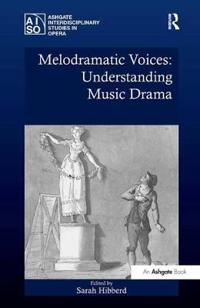 Melodramatic Voices