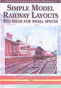 Simple model railway layouts - big ideas for small spaces