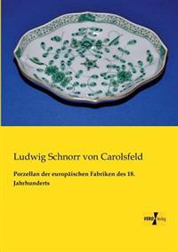 Porzellan Der Europaischen Fabriken Des 18. Jahrhunderts