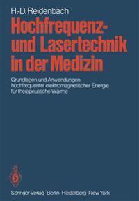 Hochfrequenz- und Lasertechnik in der Medizin