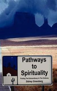 Pathways to Spirituality