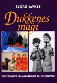 Dukkenes magi - Bjørg Mykle | Ridgeroadrun.org