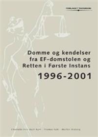 Domme og Kendelser fra EF-domstolen og Retten i første Instans 1996-2001