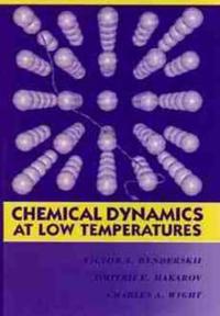 Chemical Dynamics at Low Temperatures