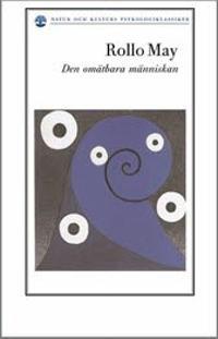 Den omätbara människan : om människosynen i existentiell psykologi och terapi