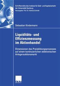 Liquiditats- Und Effizienzmessung Im Aktienhandel