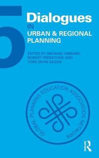 Dialogues in Urban and Regional Planning 5