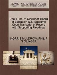 Deal (Tina) V. Cincinnati Board of Education U.S. Supreme Court Transcript of Record with Supporting Pleadings