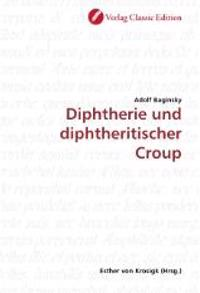 Diphtherie und diphtheritischer Croup
