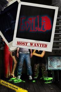 Eville's Most Wanted