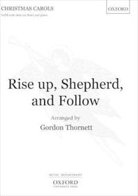 Rise up, Shepherd, and Follow