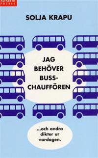 Jag behöver busschauffören