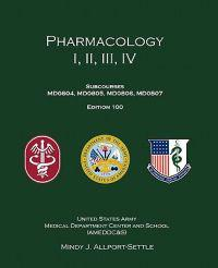 Pharmacology I, II, III, IV: Subcourses Md0804, Md0805, Md0806, Md0807; Edition 100