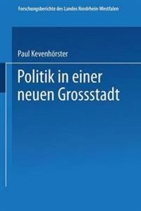 Politik in Einer Neuen Großstadt