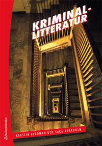 Kriminallitteratur : utveckling, genrer, perspektiv
