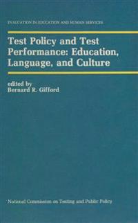 Test Policy and Test Performance: Education, Language, and Culture