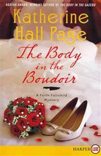 The Body in the Boudoir: A Faith Fairchild Mystery