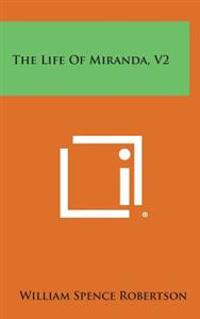 The Life of Miranda, V2