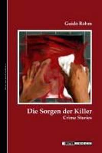 Die Sorgen der Killer
