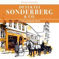 Sonderberg & Co. 04. Sonderberg & Co. und der malaiische Dolch