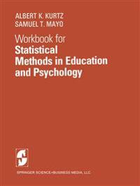 Workbook for Statistical Methods in Education and Psychology