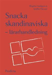 Snacka skandinaviska - lärarhandledning
