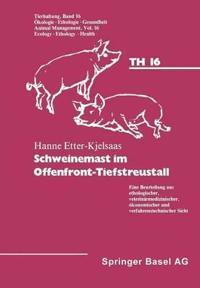 Etter Kjelsaas, H. Schweinemast Im Offenfront Tiefstreustall