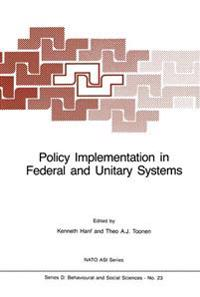 Policy Implementation in Federal and Unitary Systems