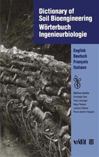 Dictionary of Soil Bioengineering Worterbuch ingenieurbiologie