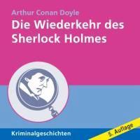 Doyle, A: Wiederkehr Sherlock Holmes/12 CDs