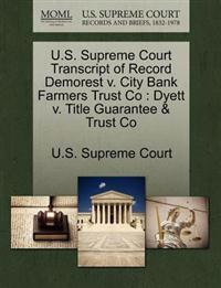 U.S. Supreme Court Transcript of Record Demorest V. City Bank Farmers Trust Co